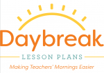 Daybreak Lesson Plans